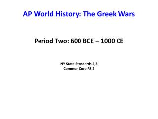 AP World History: The Greek Wars