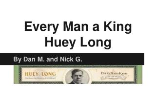 Every Man a King Huey Long