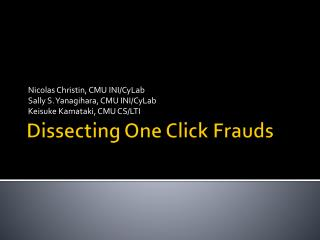 Dissecting One Click Frauds