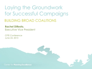 Laying the Groundwork for Successful Campaigns