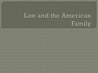 Law and the American Family