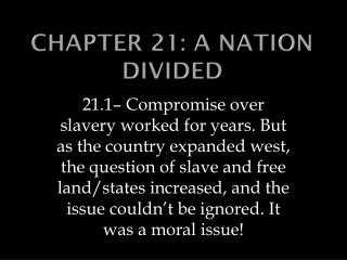 Chapter 21: A Nation Divided