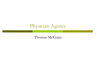 Physician Agency