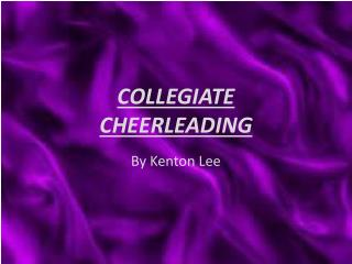 COLLEGIATE  CHEERLEADING