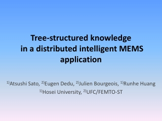 Tree-structured knowledge  in a distributed intelligent MEMS application