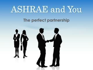 ASHRAE and You