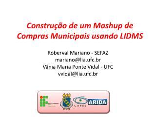 Construção de um  Mashup  de Compras Municipais usando LIDMS