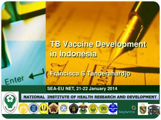 T B Vaccine Development  in Indonesia