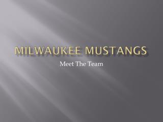 Milwaukee Mustangs