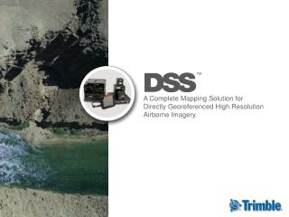 A Complete Mapping Solution for Directly Georeferenced High Resolution Airborne Imagery.