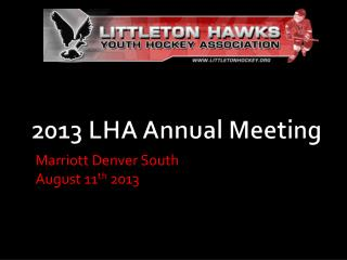 2013 LHA Annual Meeting