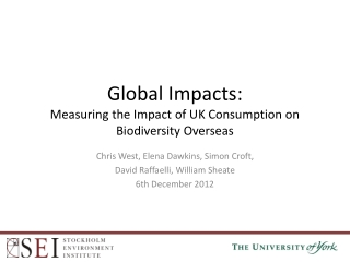 Global Impacts:  Measuring  the Impact of UK Consumption on Biodiversity Overseas
