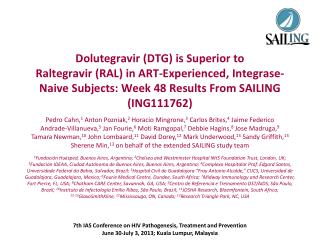 Dolutegravir (DTG) is Superior to  Raltegravir (RAL) in ART-Experienced, Integrase-Naive Subjects: Week 48 Results From