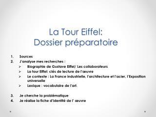 La Tour Eiffel:  Dossier préparatoire