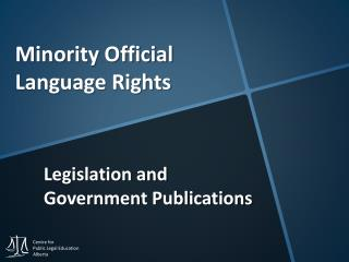 Minority Official Language Rights