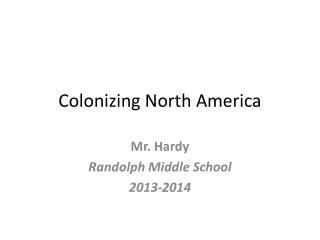 Colonizing North America
