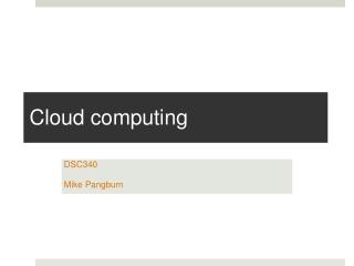 C loud  computing