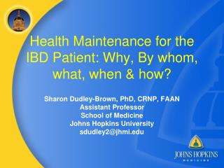 Health Maintenance for the IBD Patient: Why, By whom, what, when & how?