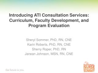 Introducing ATI Consultation Services:  Curriculum, Faculty Development, and Program Evaluation