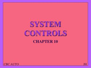 SYSTEM CONTROLS
