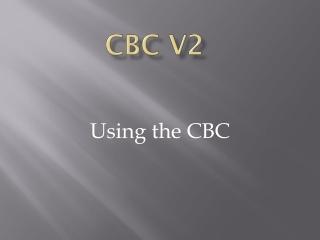CBC v2