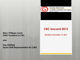 CBC beyond  2015 Montr�al , November 15,  2013