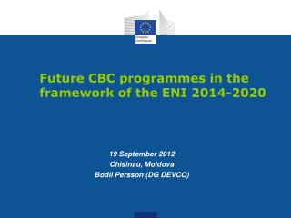 Future CBC programmes in the framework of the  ENI  2014-2020