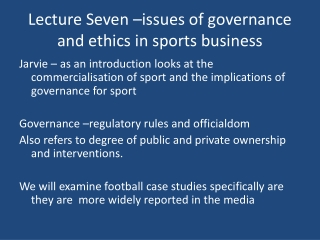 Lecture Seven –issues of governance and ethics in sports business