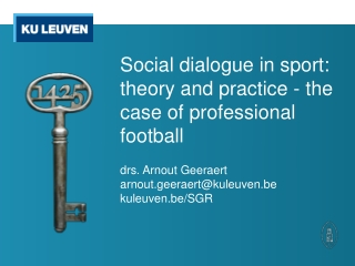Social dialogue in sport: theory and practice - the case of professional football