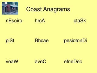 coast anagrams
