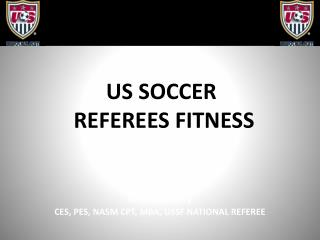 US SOCCER   REFEREES FITNESS