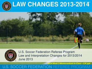 LAW CHANGES 2013-2014