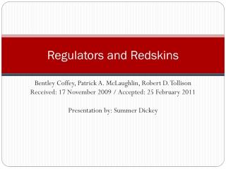 Regulators and Redskins