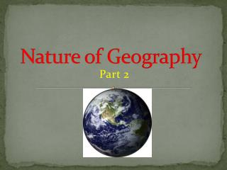 Nature of Geography