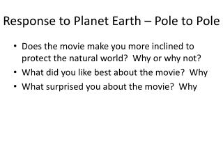 Response to Planet Earth – Pole to Pole