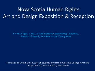 Nova Scotia Human Rights  Art and Design Exposition & Reception