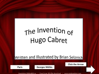 The Invention of  Hugo  Cabret Written and Illustrated by Brian Selznick
