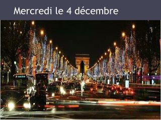 Mercredi  le 4  décembre