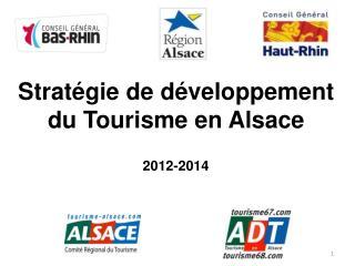 Stratégie de développement du Tourisme en Alsace