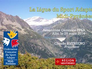 La Ligue du Sport Adapté  Midi-Pyrénées