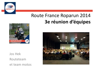 Route France Roparun 2014 3e  r�union d��quipes