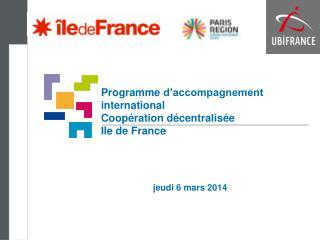 Programme  d'accompagnement  international Coopération décentralisée  Ile de France