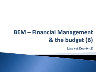 BEM – Financial Management & the budget (B)