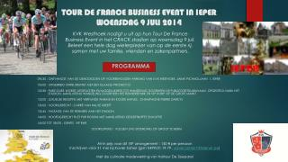 TOUR DE FRANCE BUSINESS EVENT IN IEPER  WOENSDAG 9 JULI 2014