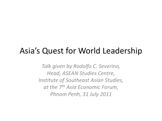 Asia's Quest for World Leadership