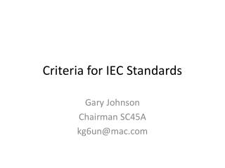 Criteria for IEC Standards