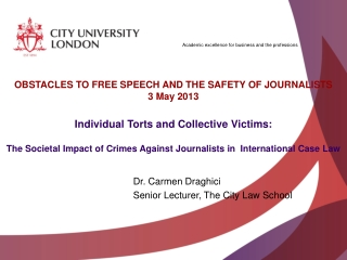 Dr. Carmen  Draghici Senior  Lecturer , The City  Law School