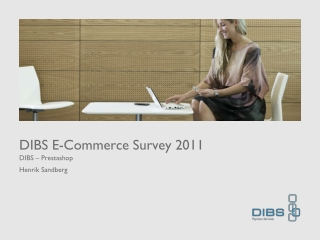 DIBS E-Commerce Survey 2011