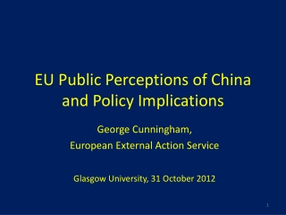 EU Public Perceptions of China and Policy Implications