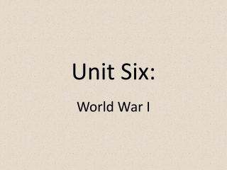 Unit Six: